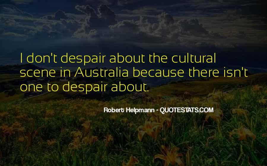 Robert Helpmann Quotes #329759
