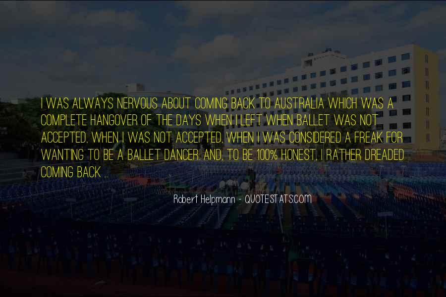 Robert Helpmann Quotes #737119