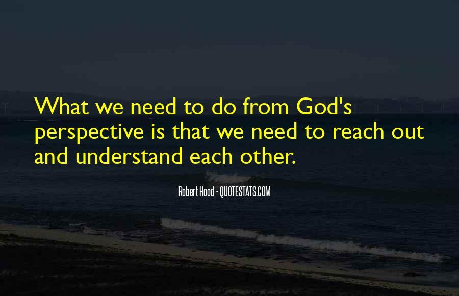 Robert Hood Quotes #1603435
