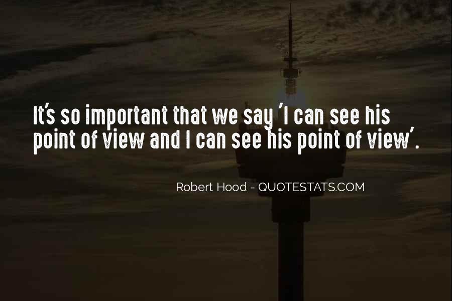 Robert Hood Quotes #170858