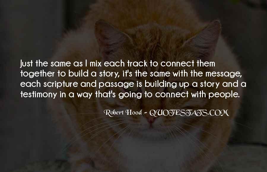 Robert Hood Quotes #404282
