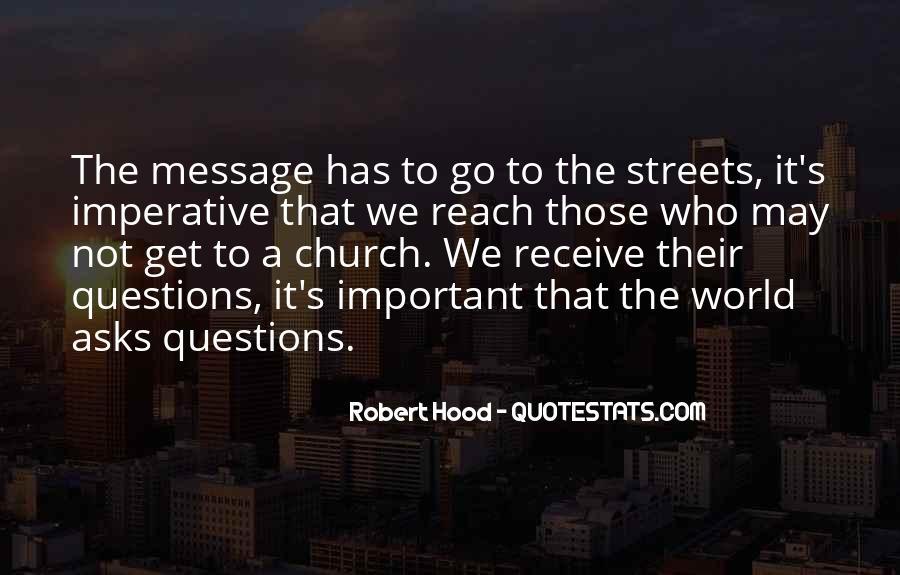 Robert Hood Quotes #457020