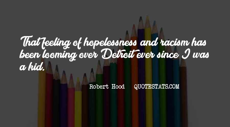 Robert Hood Quotes #988928