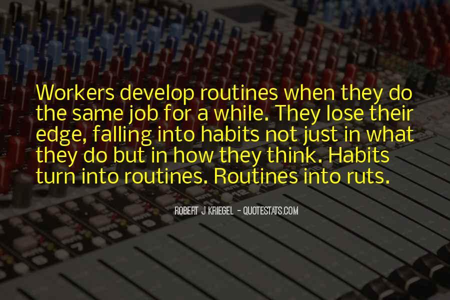 Robert J Kriegel Quotes #1607019