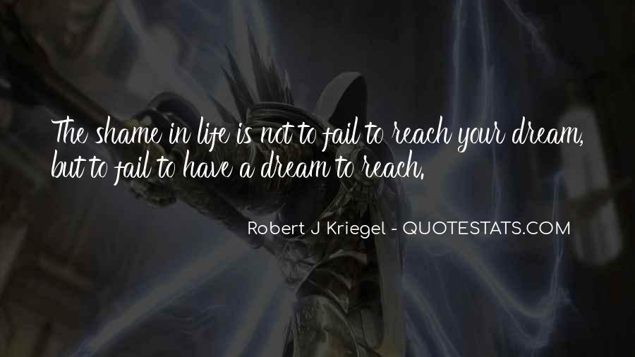 Robert J Kriegel Quotes #544848