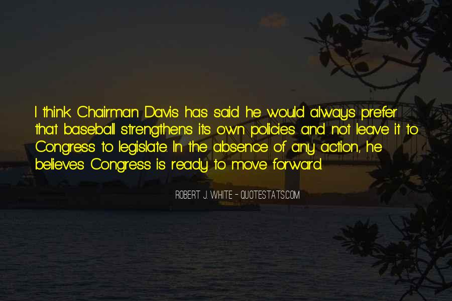 Robert J. White Quotes #1124945