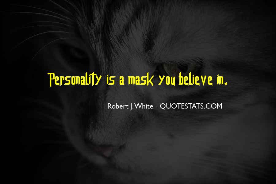 Robert J. White Quotes #1217559