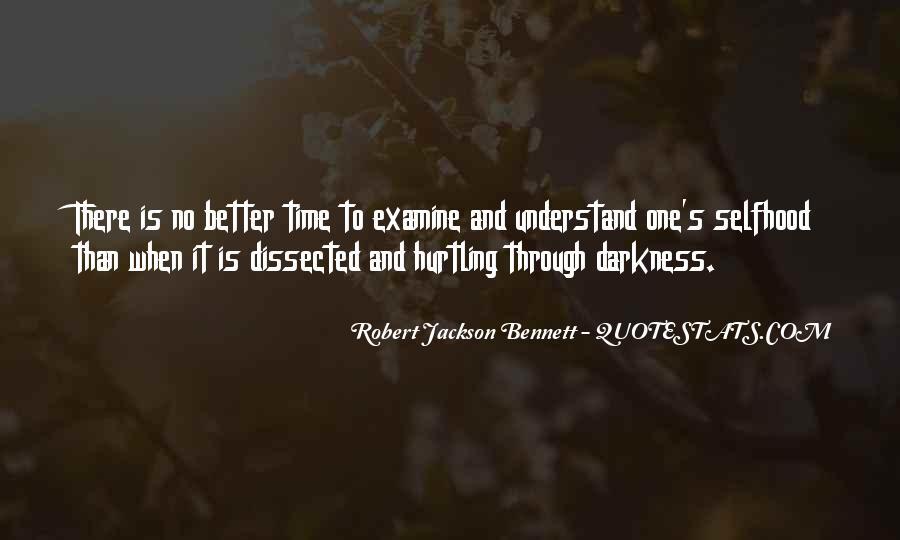 Robert Jackson Bennett Quotes #1017268
