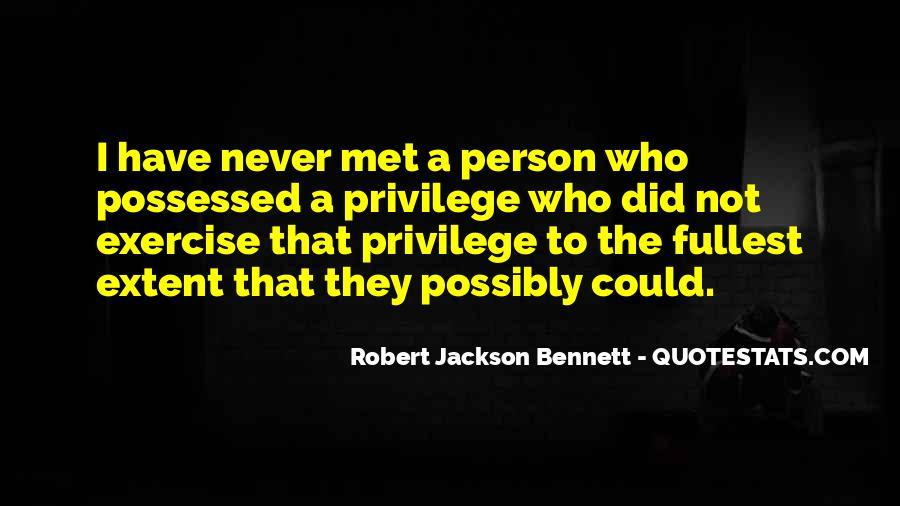 Robert Jackson Bennett Quotes #1129369