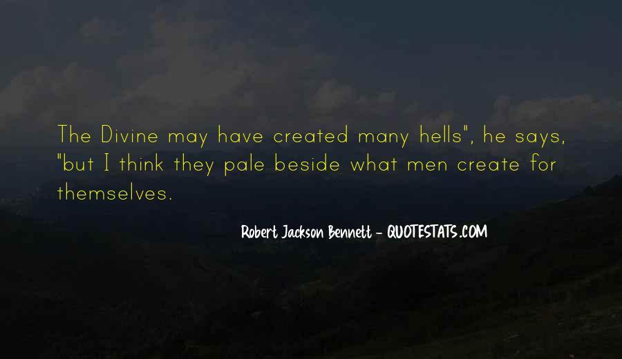 Robert Jackson Bennett Quotes #1295385