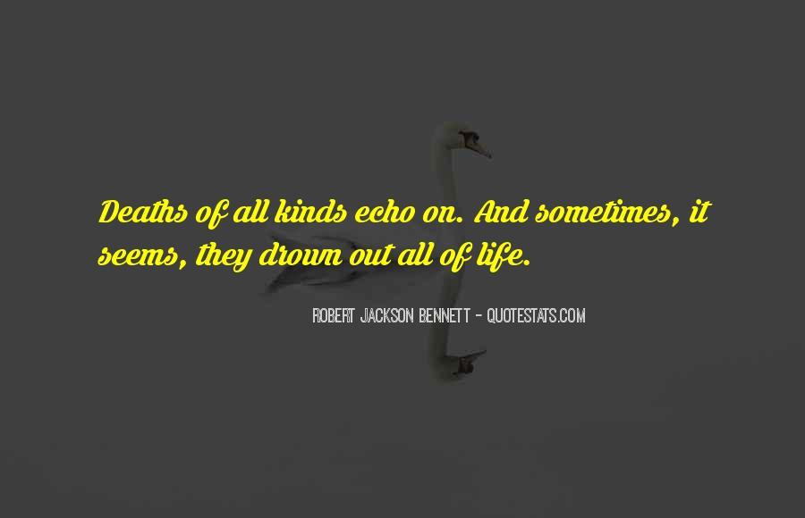 Robert Jackson Bennett Quotes #1310727
