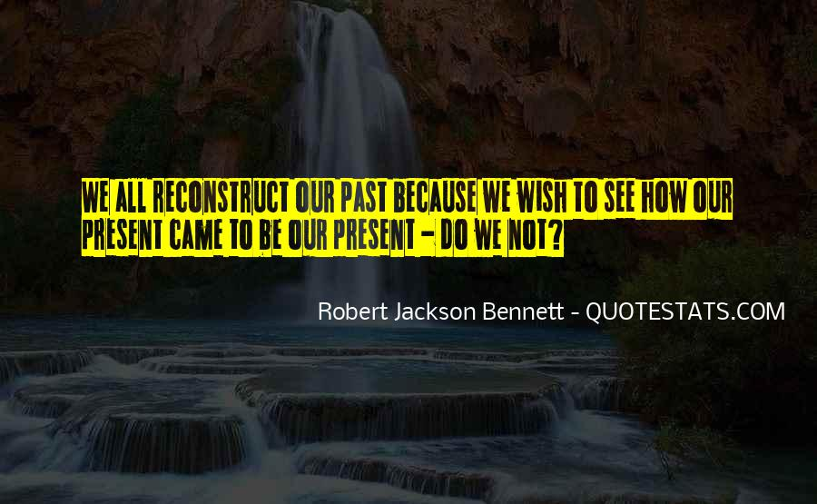 Robert Jackson Bennett Quotes #1384791