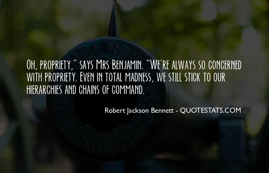 Robert Jackson Bennett Quotes #1423310