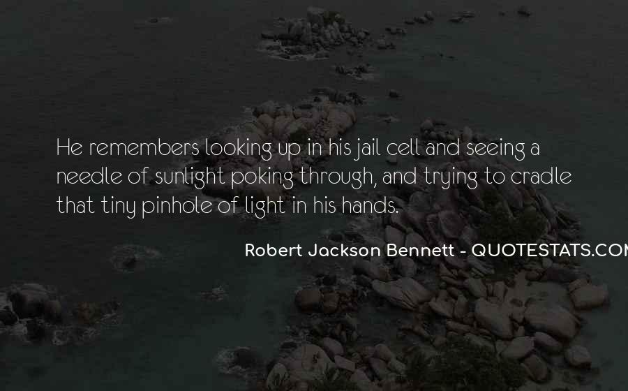 Robert Jackson Bennett Quotes #1432448