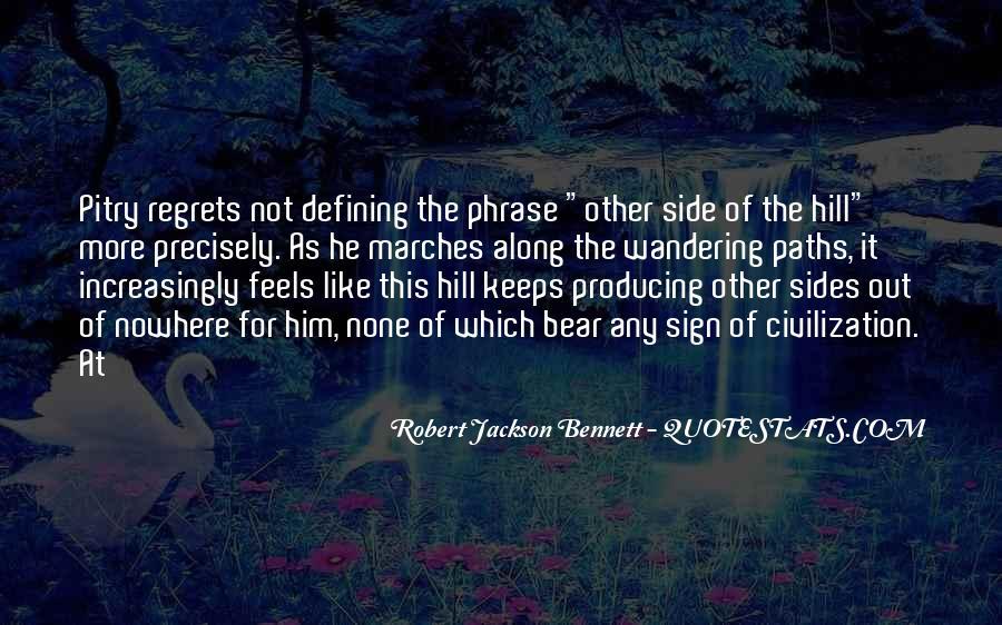 Robert Jackson Bennett Quotes #1465070