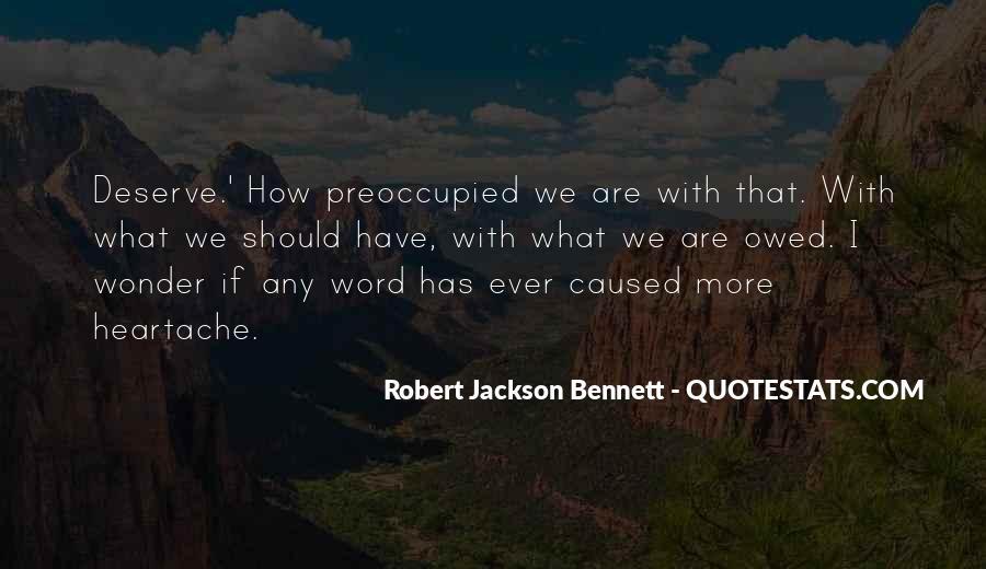 Robert Jackson Bennett Quotes #1487742