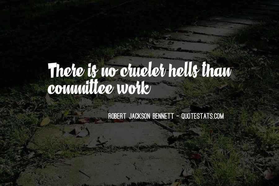 Robert Jackson Bennett Quotes #1554638