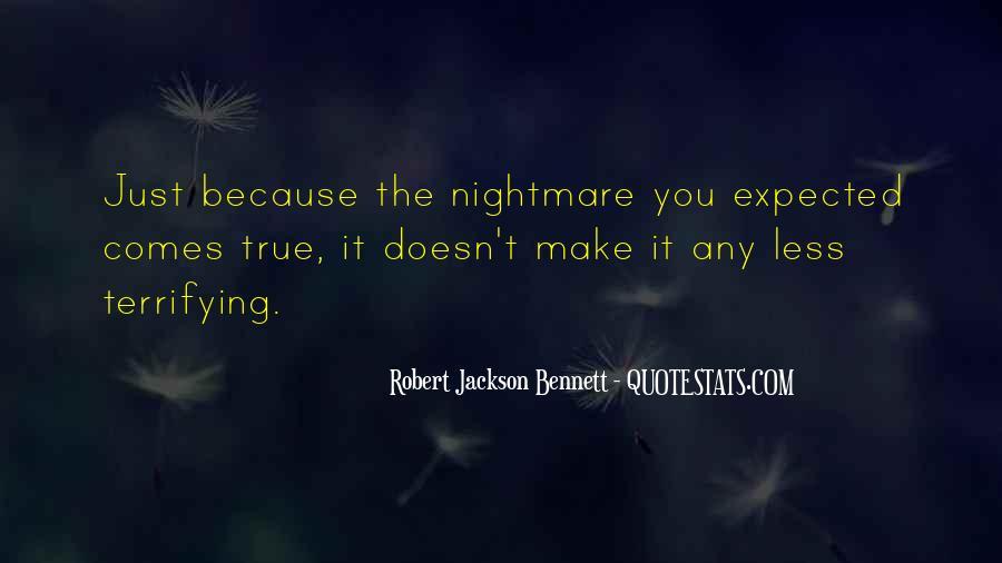 Robert Jackson Bennett Quotes #1625929
