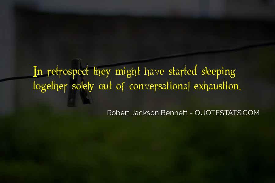 Robert Jackson Bennett Quotes #1633177