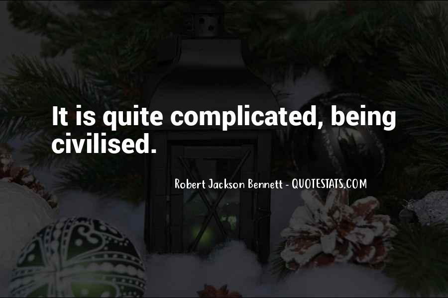 Robert Jackson Bennett Quotes #1715348