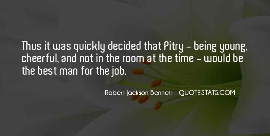 Robert Jackson Bennett Quotes #1869708