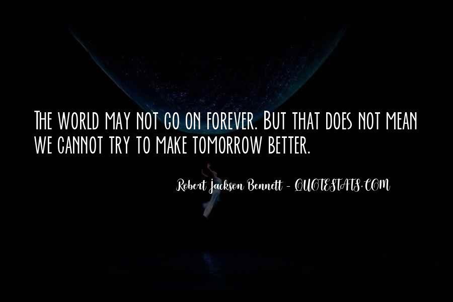 Robert Jackson Bennett Quotes #295626