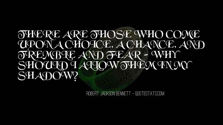 Robert Jackson Bennett Quotes #562552