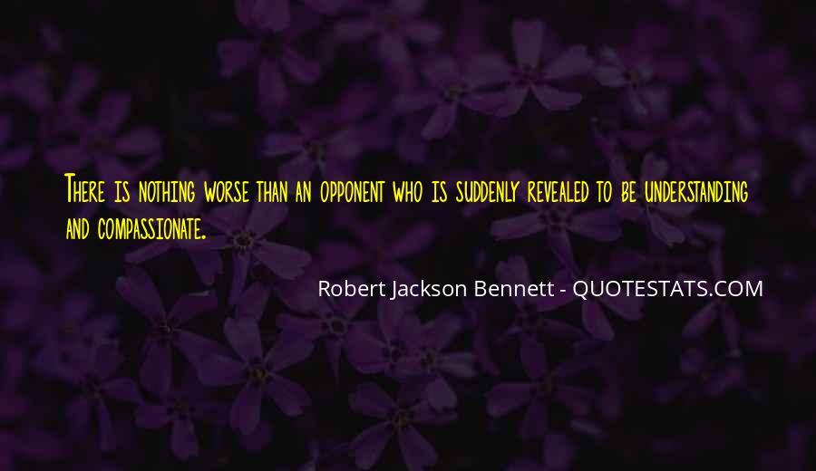 Robert Jackson Bennett Quotes #736617
