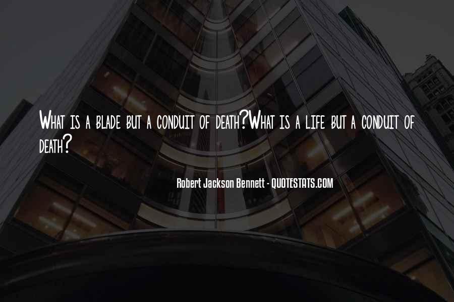 Robert Jackson Bennett Quotes #824670