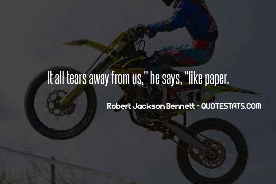 Robert Jackson Bennett Quotes #839342