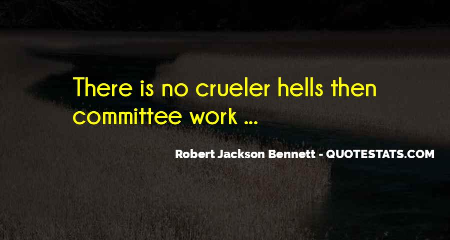 Robert Jackson Bennett Quotes #906015