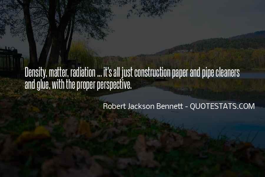 Robert Jackson Bennett Quotes #916366