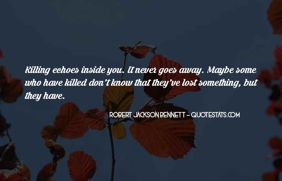 Robert Jackson Bennett Quotes #953208