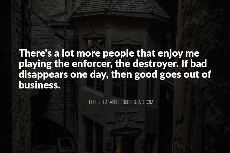 Robert LaSardo Quotes #1581692