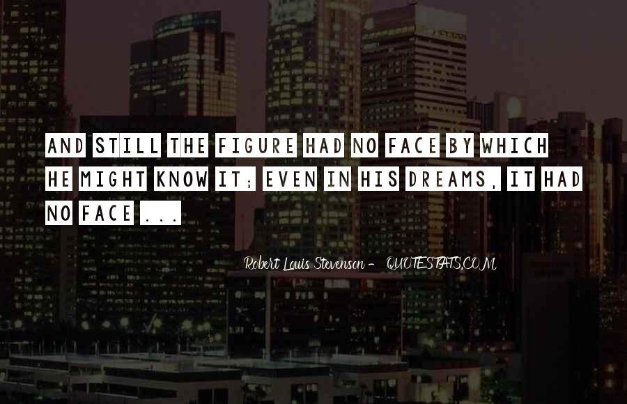 Robert Louis Stevenson Quotes #1031395