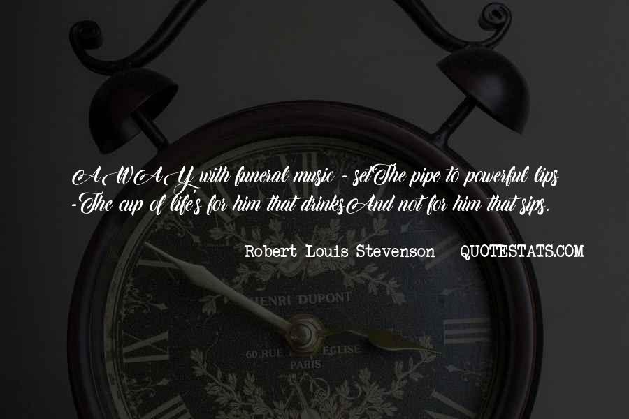Robert Louis Stevenson Quotes #1032273