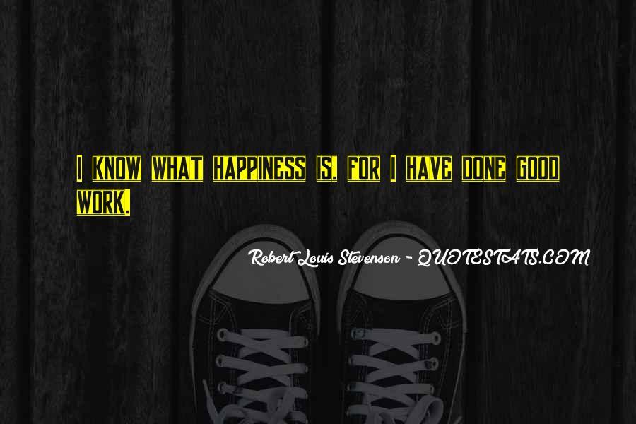 Robert Louis Stevenson Quotes #1121844