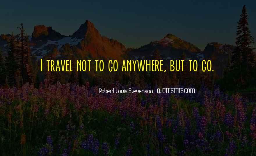 Robert Louis Stevenson Quotes #1171852