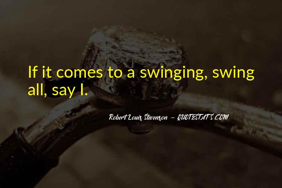 Robert Louis Stevenson Quotes #1341826