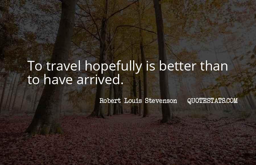 Robert Louis Stevenson Quotes #1369129