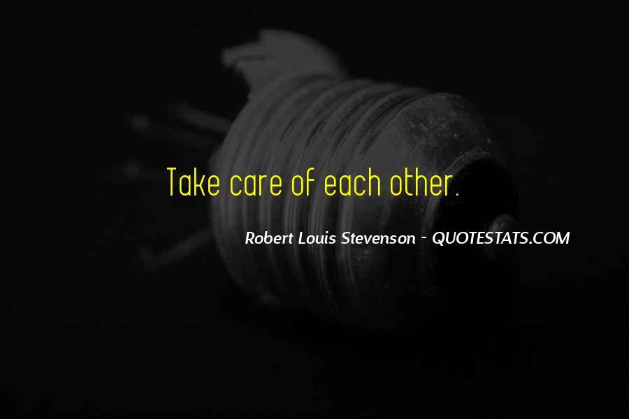 Robert Louis Stevenson Quotes #1408090