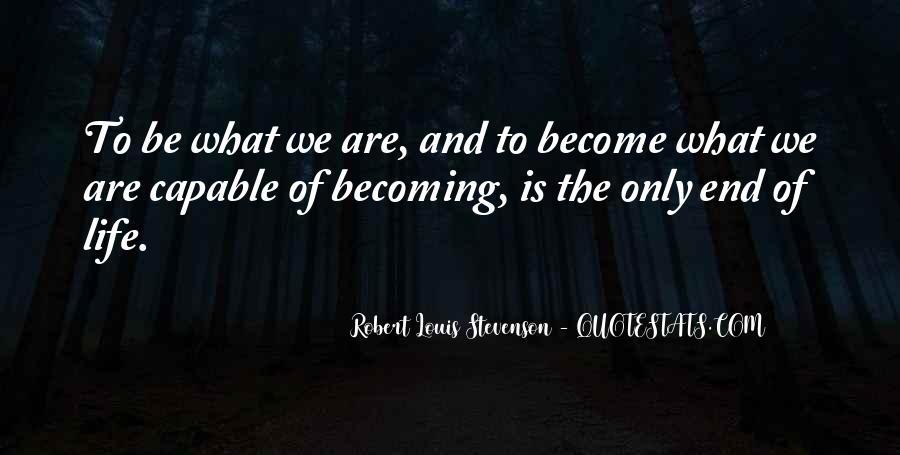 Robert Louis Stevenson Quotes #1428801