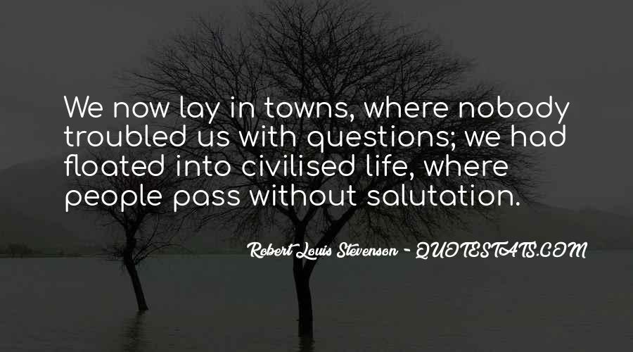 Robert Louis Stevenson Quotes #1475957