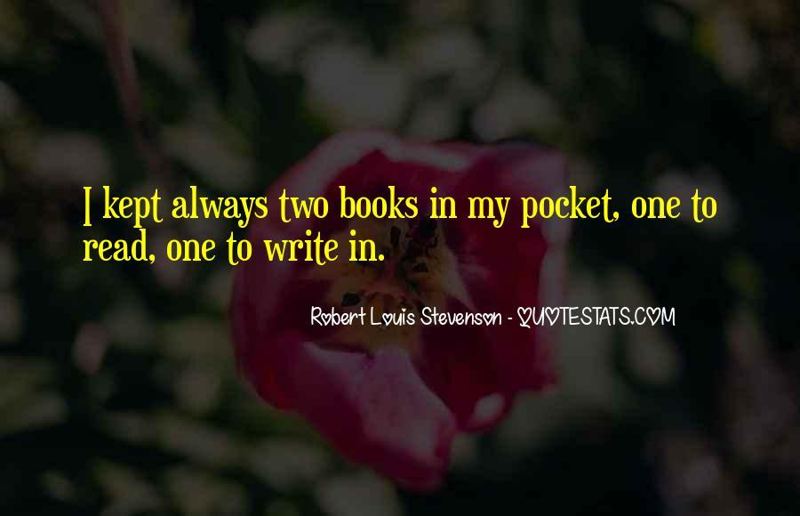 Robert Louis Stevenson Quotes #1508536