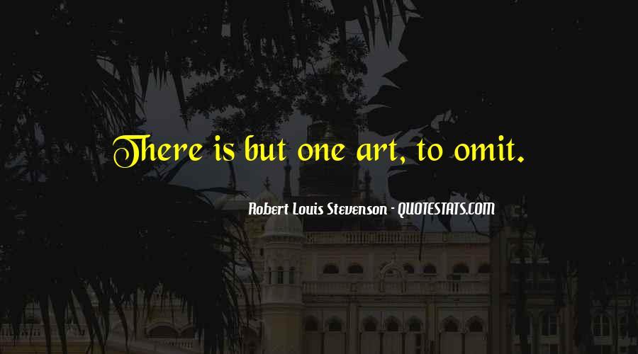 Robert Louis Stevenson Quotes #1531312