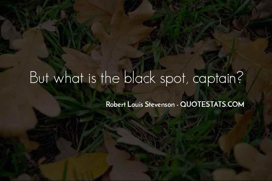 Robert Louis Stevenson Quotes #1538257