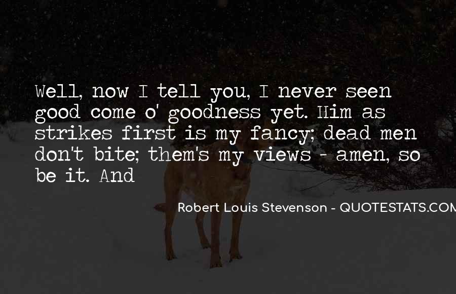 Robert Louis Stevenson Quotes #1571625