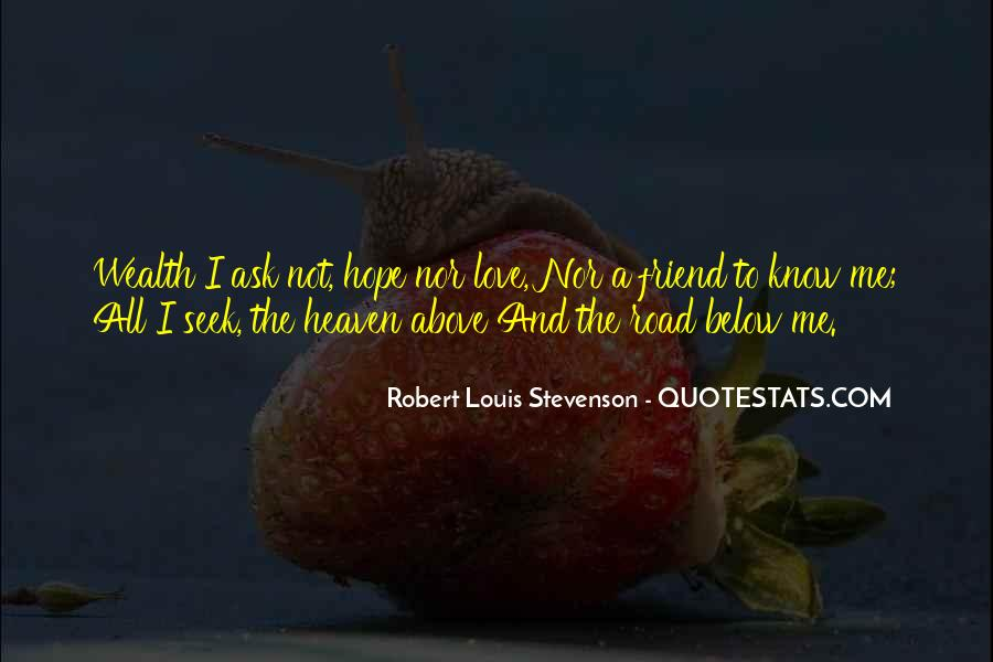 Robert Louis Stevenson Quotes #1621318