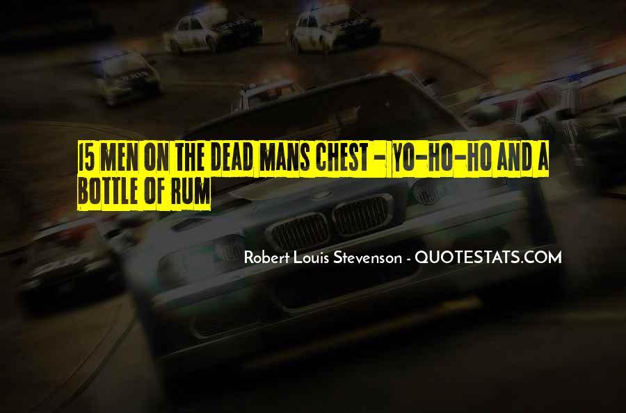 Robert Louis Stevenson Quotes #1648180
