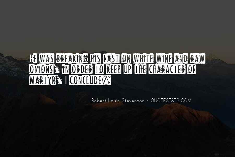 Robert Louis Stevenson Quotes #1714665